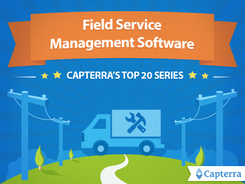 Best Field Service Management Software 2018 Reviews Of
