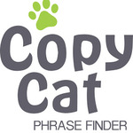 The Copy Cat Phrase Finder