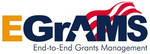 EGrAMS - Electronic Grants Administration and Management System