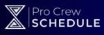 Pro Crew Schedule